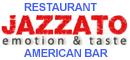 JAZZATO Ristorante � American Bar
