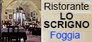 RISTORANTE LO SCRIGNO - FOGGIA