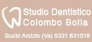 Studio Dentistico Dott. Colombo Bolla � Busto Arsizio (VA)