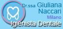 Dr.ssa GIULIANA NACCARI-  IGIENISTA DENTALE MILANO