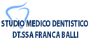 STUDIO MEDICO DENTISTICO DT.SSA FRANCA BALLI