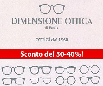 Treviolo (Bergamo) -  0356221066 - dimensioneottica@hotmail.it