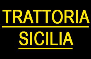 TRATTORIA SICILIA