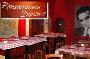 Taverna napoletana 'PENSAMMECE DIMANE'