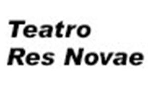 TEATRO RES NOVAE