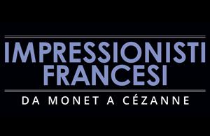 Impressionisti francesi - da Monet a Cézanne